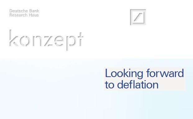 In ihrer Konzept-Reihe hat die DB Research jüngst eine Studie zum Thema Deflation veröffentlicht