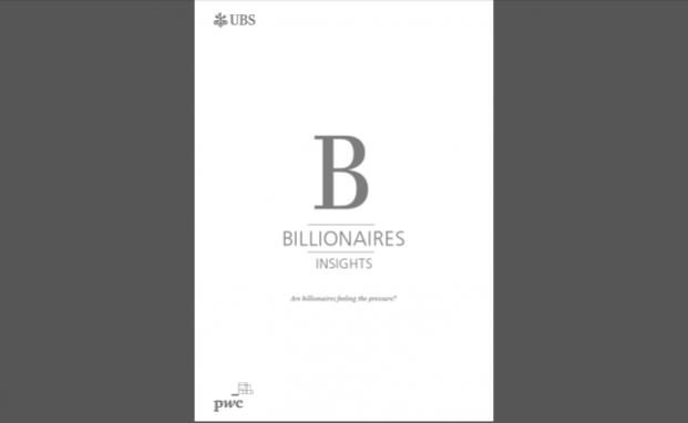 Der Billionaire Report 2016 der Schweizer Großbank UBS und der Beratungsgesellschaft PWC