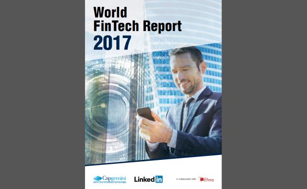 World Fintech Report 2017, Teil 1: Jeder zweite Bankkunde weltweit nutzt Angebote von Fintechs