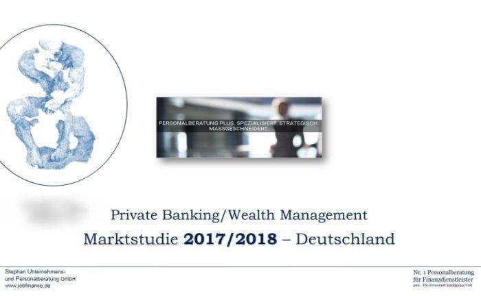 Die alle zwei Jahre erscheinende Wealth-Markt-Marktstudie 2017/2018 von der Stephan Unternehmens- und Personalberatung. |© Stephan Unternehmens- und Personalberatung