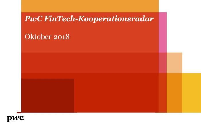 PwC-Studie Fintech-Kooperationsradar 2018.