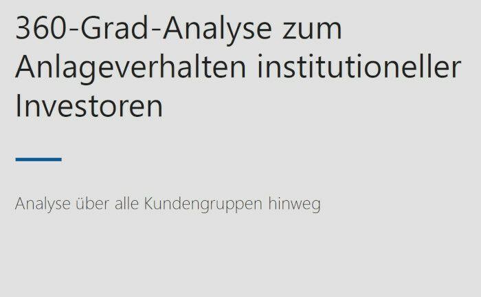 Universal-Investment analysiert regelmäßig, wie ihre institutionellen Kunden investieren. |© Universal-Investment