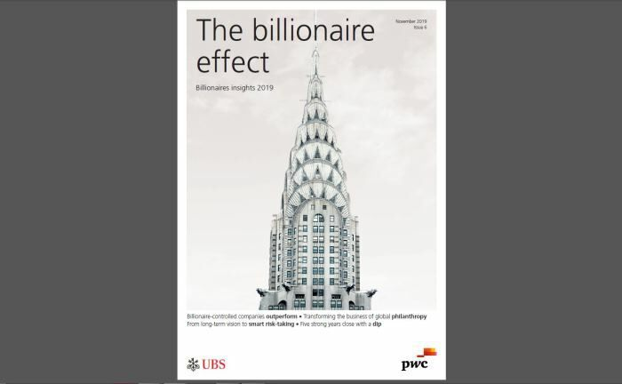 "Der aktuelle Billionaires Insights Report ""The Billionaires Effect"" des UBS Global Wealth Management und PWC.  