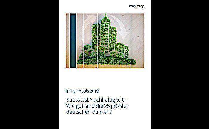 Imug Rating untersucht in der Studie die Nachhaltigkeitsleistung der 25 größten deutschen Banken. |© Screenshot vom Titelbild der Studie