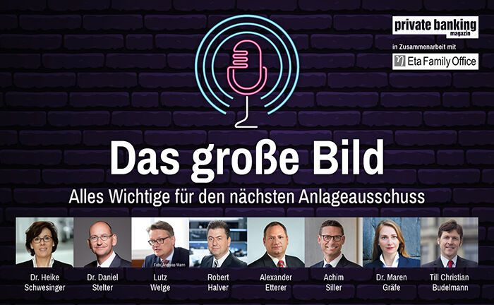"In der ersten Podcast-Folge von ""Das große Bild"" sprachen wir mit acht Experten über die Märkte, unser Geldsystem, Manager-Selektion und Frauen in Family Offices. 