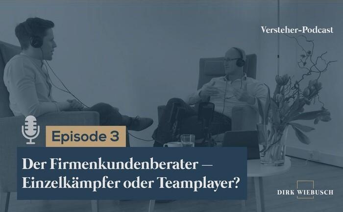 Dirk Wiebusch (re.) im Gespräch mit Daniel Seuling: In der 3. Folge des Versteher-Podcasts geht es um den Firmenkundenberater und dessen Teamrolle.