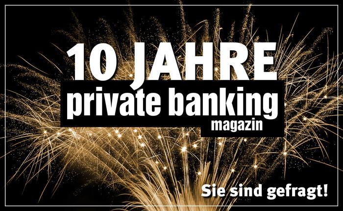 Wir wollen Ihre Geschichte zum private banking magazin